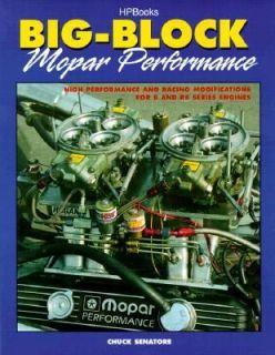 Big Block Mopar Performance High Performance and Racing Modifications