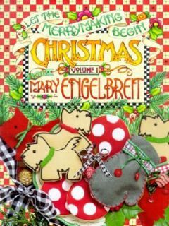 Christmas with Mary Engelbreit Let the Merrymaking Begin by Mary