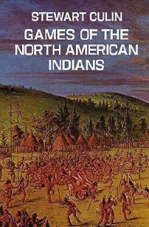 Games of the North American Indians by Stewart Culin 1975, Paperback