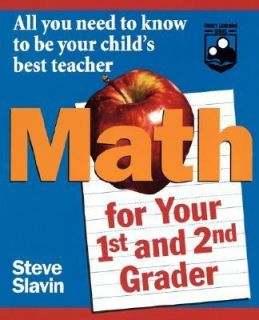 Math for Your First  and Second Grader All You Need to Know to Be Your