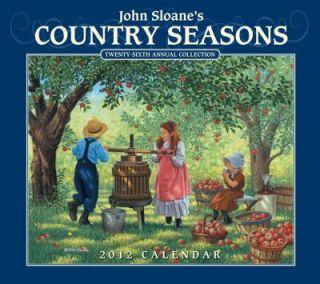 John Sloanes Country Seasons 2012 Wall Calendar by John Sloane 2011