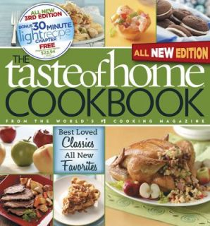 Taste of Home Cookbook  Best Loved Classics and All New Favorites