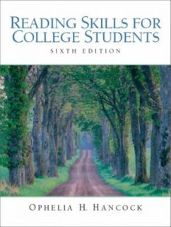 Reading Skills for College Students by Ophelia H. Hancock 2003