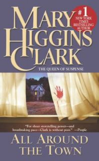 All Around the Town by Mary Higgins Clark 1993, Paperback, Reprint
