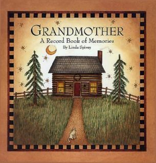 Grandmother A Record Book of Memories by Linda Spivey 1997, Hardcover
