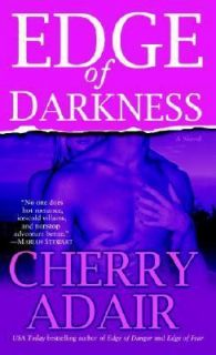 Edge of Darkness A Novel by Cherry Adair 2006, Paperback