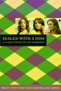 Sealed with a Diss by Lisi Harrison 2007, Paperback