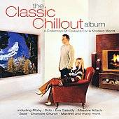 The Classic Chillout Album 1 Disc CD, Apr 2002, Epic USA