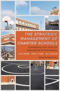 The Strategic Management of Charter Schools Frameworks and Tools for