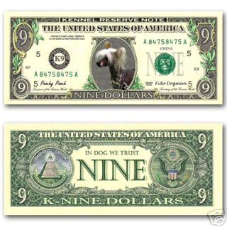 CHINESE CRESTED Novelty NINE DOLLAR BILL Dog