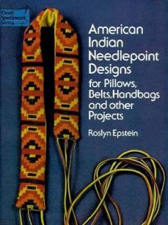 American Indian Needlepoint Designs For Pillows, Belts, Handbags and