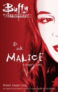 Go Ask Malice A Slayers Diary by Robert Joseph Levy 2006, Paperback