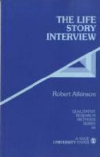 The Life Story Interview Vol. 44 by Robert Atkinson 1998, Paperback