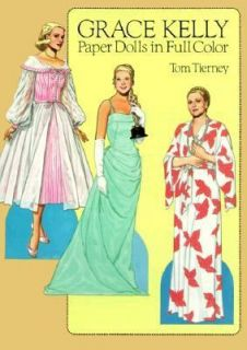 Grace Kelly Paper Dolls in Full Color by Tom Tierney 1986, Paperback