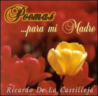 De La Castilleja,Ricardo   Poemas Para Mi Madre [CD New]