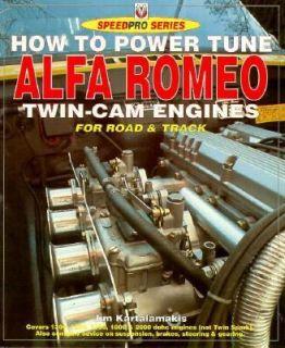 How to Power Tune Alfa Romeo Twin Cams by Jim Kartalamakis 1995