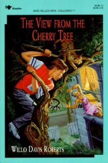 The View from the Cherry Tree by Willo Davis Roberts 1994, Paperback