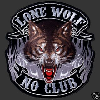 LONE WOLF NO CLUB BIKER PATCH (XXL) 11 INCH PATCH