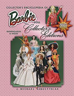 Collectors Encyclopedia of Barbie Doll Collectors Editions, 2nd Ed