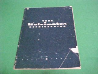 VINTAGE KELVINATOR REFRIGERATOR INSTRUCTION BOOKLET WITH RECIPES