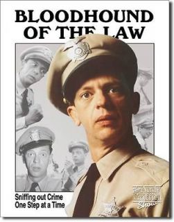 Tin Sign 12.5 x 16 BARNEY FIFE ANDY GRIFFITH BLOODHOUND OF THE LAW TIN