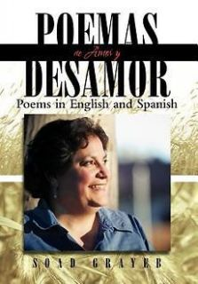 NEW Poemas de Amor y Desamor: Poems in English and Spanish by Soad