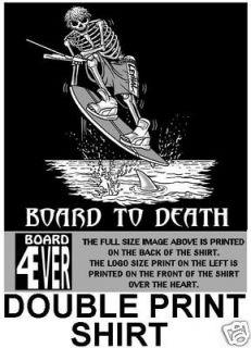 WAKEBOARD TO DEATH SURF SKELETON SKULL SURFER T SHIRT D