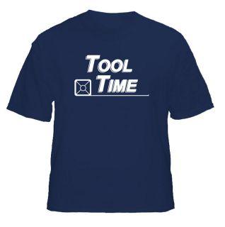 Home Improvement Tool Time T Shirt