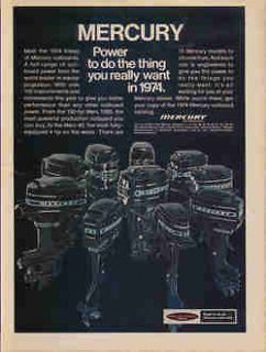 1974 MERCURY OUTBOARD MOTOR AD   10 MODELS FROM 4 HP TO 150 HP!