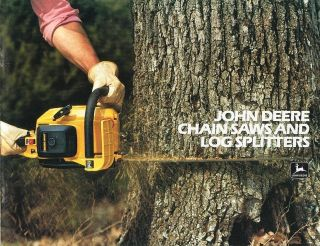 Equipment Brochure   John Deere   Chain Saws   Log Splitters   1982