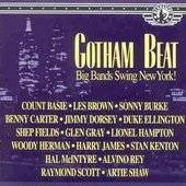 The Gotham Beat Big Bands Swing New York (CD, Jun 1995, Hindsight)