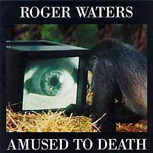 Roger Waters   Amused to Death in Records