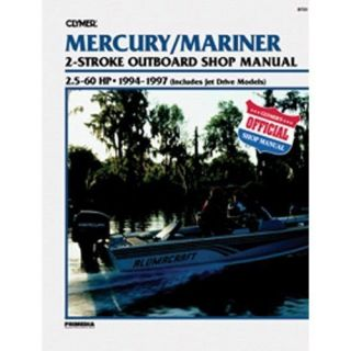 MANUAL MERCURY/MARINER 2 STROKE OUTBOARD 2½ 60HP & JET DRIVE 1994 97