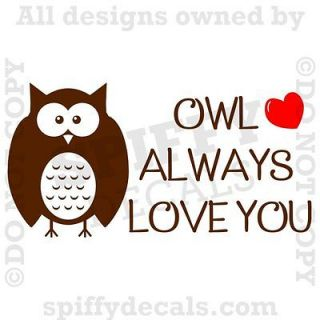 OWL ALWAYS LOVE YOU Nursery Quote Vinyl Wall Decal Lettering Decor