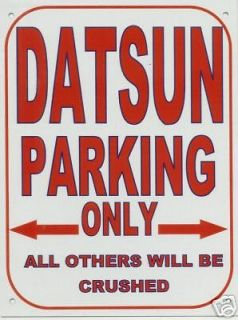 Newly listed DATSUN PARKING METAL SIGN