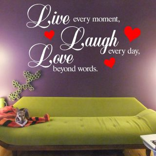 Live Every Moment Laugh Every Day Love Beyond Words VINYL WALL ART