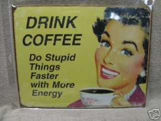 Coffee funny vintage look kitchen decor Tin Metal Sign