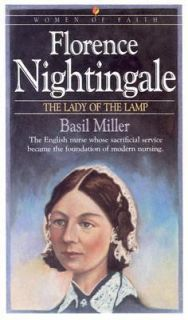 Florence Nightingale The Lady of the Lamp Basil Miller PB Good