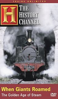 When Giants Roamed The Golden Age of Steam DVD, 2005