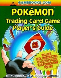 Pokemon Trading Card Game Players Guide by Brian Brokaw and J