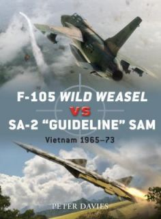 105 Wild Weasel vs SA 2 Guideline SAM Vietnam, 1965 73 by Peter