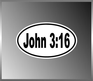 John 316 Bible God Gave His One and Only Son Jesus Euro Decal Sticker