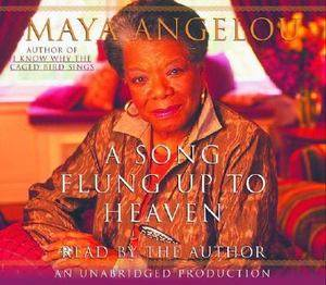 Song Flung up to Heaven by Maya Angelou 2002, CD, Unabridged
