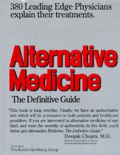 Alternative Medicine The Definitive Guide by Burton Goldberg 1997
