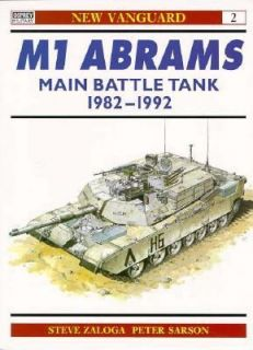 M1 Abrams Main Battle Tank 1982 92 No. 2 by Steven J. Zaloga 1993