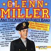 Glenn Miller and the Army Air Force Band Rare Broadcast Performances