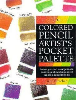 Colored Pencil Artists Pocket Palette by Jane Strother 1994