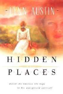 Hidden Places by Lynn N. Austin (2001)