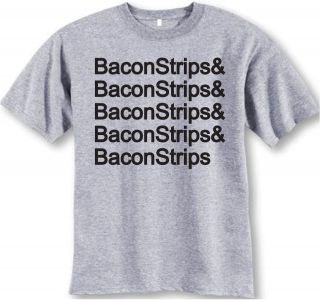 Bacon Strips T shirt Epic Meal Time Food Funny Cool shirt ~ FREE