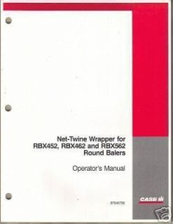 CASE/IH NET WRAPPER for ROUND BALES OPERATORS MANUAL